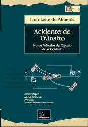 Acidente de Trânsito – Novos Métodos de Cálculo de Velocidade, 1ª edição