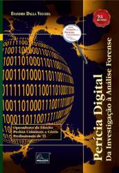 Perícia Digital: Da Investigação à Análise Forense, 2a Edição