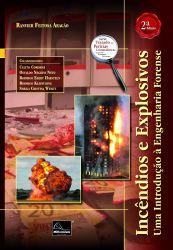 Incêndios E Explosivos: Uma Introdução À Engenharia Forense 2ª Edição