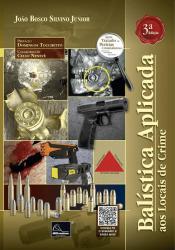 Balística Aplicada Aos Locais De Crime - 3ª Edição